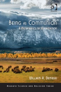 Being as Communion by William Dembski
